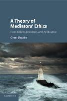 A Theory of Mediators' Ethics:...