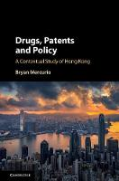 Drugs, Patents and Policy: A...