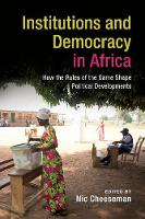 Institutions and Democracy in Africa:...