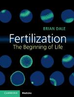 Fertilization: The Beginning of Life