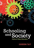 Schooling and Society: Myths of Mass...