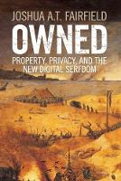 Owned: Property, Privacy, and the New...