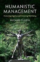 Humanistic Management: Protecting...