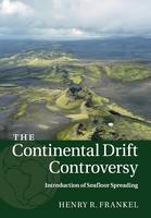The Continental Drift Controversy:...