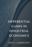 Differential Games in Industrial...
