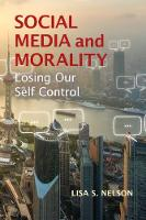 Social Media and Morality: Losing our...