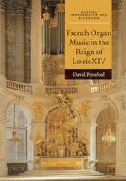 French Organ Music in the Reign of...