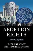 Abortion Rights: For and Against