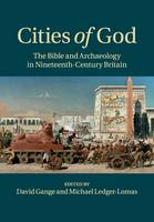 Cities of God: The Bible and...
