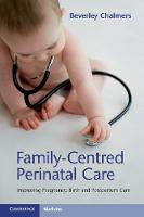 Family-Centred Perinatal Care:...