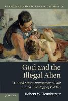God and the Illegal Alien: United...