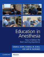 Education in Anesthesia: How to...