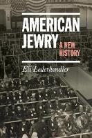 American Jewry: A New History
