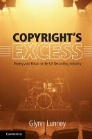 Copyright's Excess: Money and Music ...