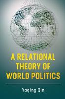 A Relational Theory of World Politics