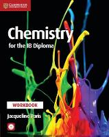 Chemistry for the IB Diploma Workbook...