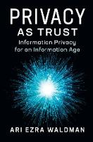 Privacy as Trust: Information Privacy...