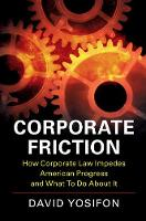 Corporate Friction: How Corporate Law...