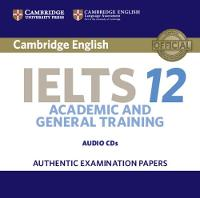 Cambridge IELTS 12 Audio CDs (2):...