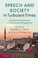 Speech and Society in Turbulent ...
