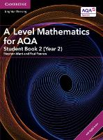 A Level Mathematics for AQA Student...