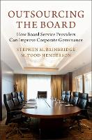 Outsourcing the Board: How Board...