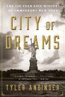 City of Dreams: The 400-Year Epic...