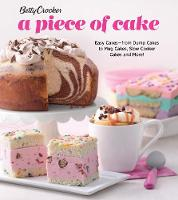 Betty Crocker A Piece of Cake: Easy...