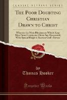 The Poor Doubting Christian Drawn to...