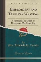 Embroidery and Tapestry Weaving: A...