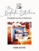 The English Kitchen: An Anglophile's...