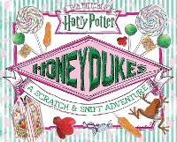 Honeydukes: A Scratch and Sniff...