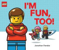 I'm Fun, Too! (A Classic LEGO Picture...