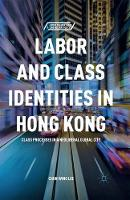 Labor and Class Identities in Hong...