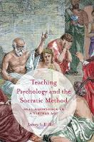 Teaching Psychology and the Socratic...