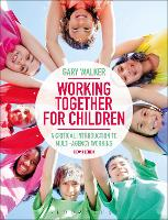 Working Together for Children: A...