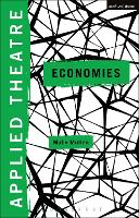 Applied Theatre: Economies