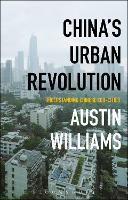 China's Urban Revolution:...