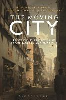 The Moving City: Processions, ...