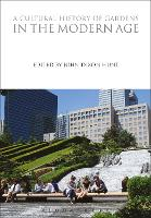 A Cultural History of Gardens in the...