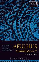 Apuleius Metamorphoses V: A Selection