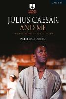 Julius Caesar and Me: Exploring...