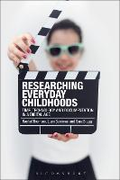 Researching Everyday Childhoods: ...