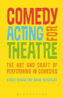 Comedy Acting for Theatre: The Art ...