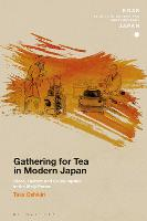 Gathering for Tea in Modern Japan:...