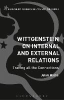 Wittgenstein on Internal and External...