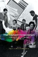 The Fashion Forecasters: A Hidden...