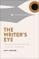 The Writer's Eye: Observation and...
