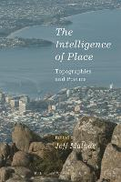 The Intelligence of Place:...
