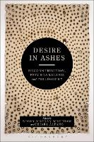 Desire in Ashes: Deconstruction,...